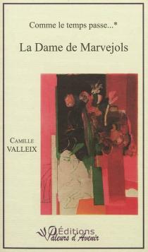 Comme le temps passe... - CamilleValleix