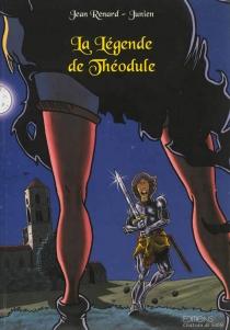 La légende de Théodule - Junien