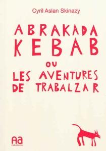 Abrakadakebab - AslanSkinazy