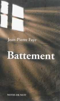 Battement - Jean-Pierre Faye