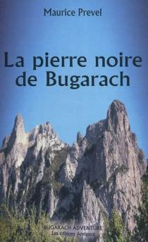 La pierre noire de Bugarach - MauricePrevel