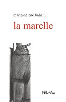 La marelle - Marie-HélèneBahain