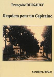 Requiem pour un capitaine - FrançoiseDussault