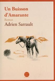 Un buisson d'Amarante - AdrienSarrault