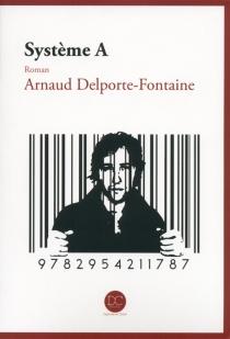 Système A - ArnaudDelporte-Fontaine