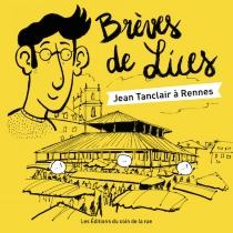 Brèves des Lices : Jean Tanclair à Rennes - HervéBilly