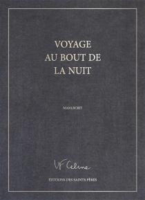Voyage au bout de la nuit : manuscrit - Louis-FerdinandCéline