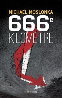 666e kilomètre - MichaëlMoslonka