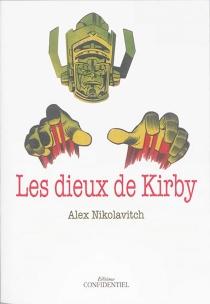 Les dieux de Kirby - Alex NikolavitchRacunica