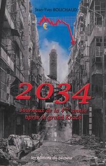2034 : journaux de la 4e année après le grand krach - Jean-YvesBouchaud