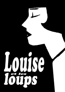 Louise Brooks, Louise et les loups - Marion Mousse