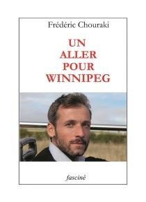 Un aller pour Winnipeg - FrédéricChouraki