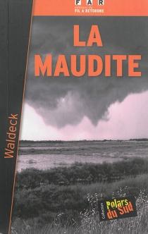 La maudite - Waldeck