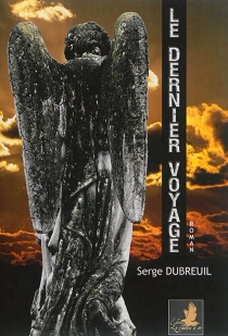Le dernier voyage - SergeDubreuil