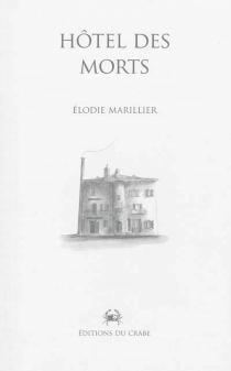 Hôtel des morts - ElodieMarillier