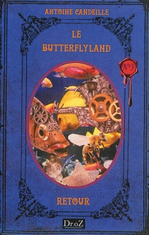 Le Butterflyland - Antoine Candeille