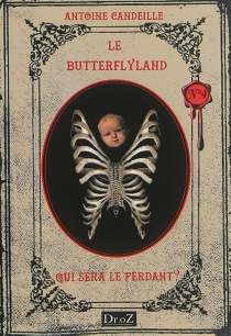Les chroniques du Butterflyland - AntoineCandeille