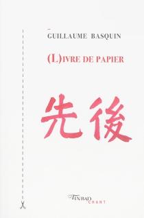 (L)ivre de papier - GuillaumeBasquin
