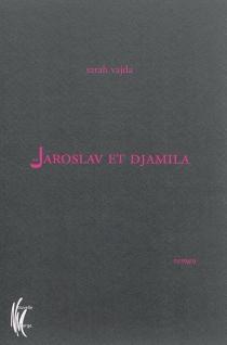 Jaroslav et Djamila - SarahVajda