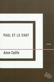 Paul et le chat - Anne Calife
