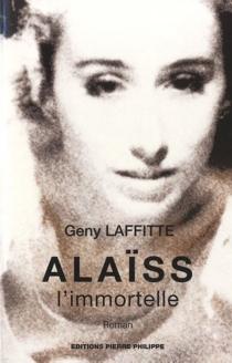 Alaïss : l'immortelle - GenyLaffitte