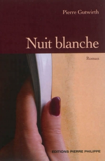 Nuit blanche - PierreGutwirth