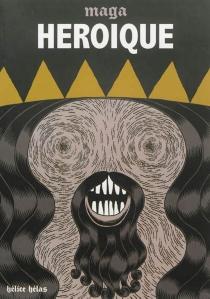 Héroïque - Maga