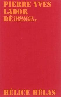Décroissance-développement - Pierre YvesLador