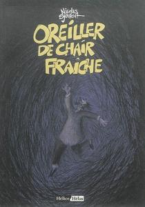 Oreiller de chair fraîche - NicolasSjöstedt
