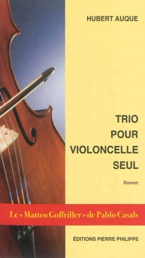 Trio pour violoncelle seul - HubertAuque