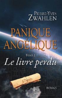 Panique Angélique - Pierre-YvesZwahlen