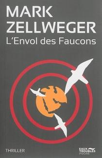 L'envol des faucons - MarkZellweger