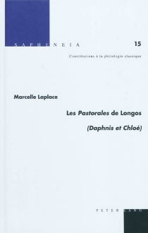 Les Pastorales de Longos : Daphnis et Chloé - MarcelleLaplace
