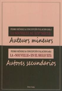La nouvelle au XIXe siècle : auteurs mineurs| La nouvelle en el siglo XIX : autores secundarios -