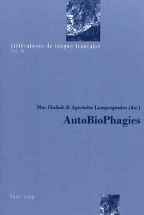 Autobiophagies -