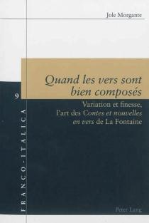 Quand les vers sont bien composés : variation et finesse : l'art des Contes et nouvelles en vers de La Fontaine - JoleMorgante