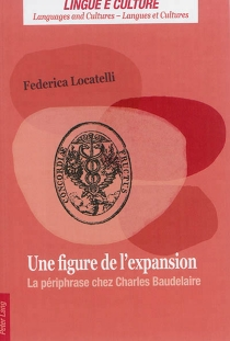 Une figure de l'expansion : la périphrase chez Charles Baudelaire - FedericaLocatelli