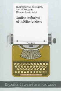 Jardins littéraires et méditerranéens -