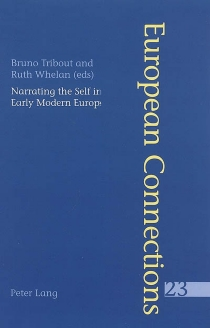 Narrating the self in early modern Europe -