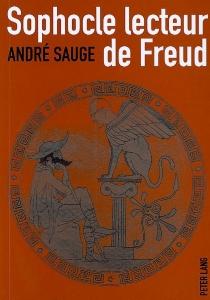 Sophocle lecteur de Freud - AndréSauge