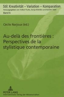 Au-delà des frontières : perspectives de la stylistique contemporaine -