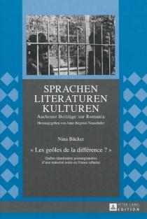 Les geôles de la différence ? : quêtes identitaires postmigratoires d'une minorité noire en France urbaine - NinaBücker