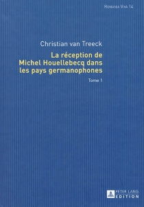 La réception de Michel Houellebecq dans les pays germanophones - ChristianVan Treeck
