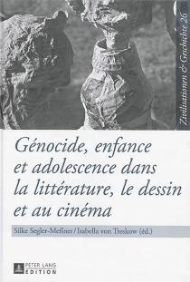 Génocide, enfance et adolescence dans la littérature, le dessin et au cinéma -