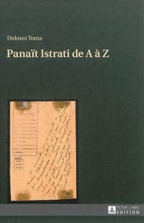 Panaït Istrati de A à Z - DoloresToma