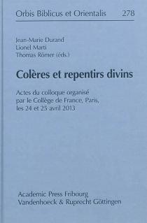 Colères et repentirs divins : actes du colloque -