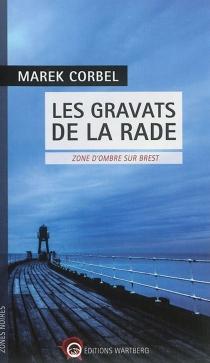 Les gravats de la rade : zone d'ombre sur Brest - MarekCorbel