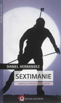 Sextimanie : mortelle traversée du Capcir - DanielHernandez