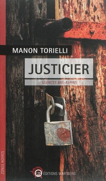 Justicier : silences bas-alpins - ManonTorielli
