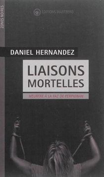 Liaisons mortelles : meurtre à la fac de Perpignan - DanielHernandez